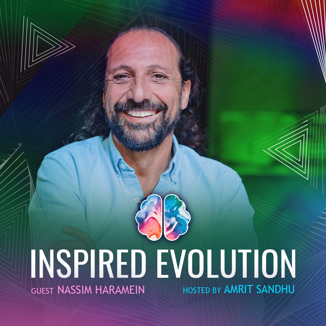 Nassim Haramein on The Quantum Science of Personal & Global Healing